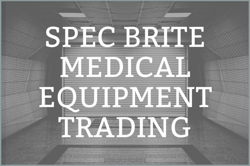 SPEC BRITE MEDICAL EQUIPMENT TRADING